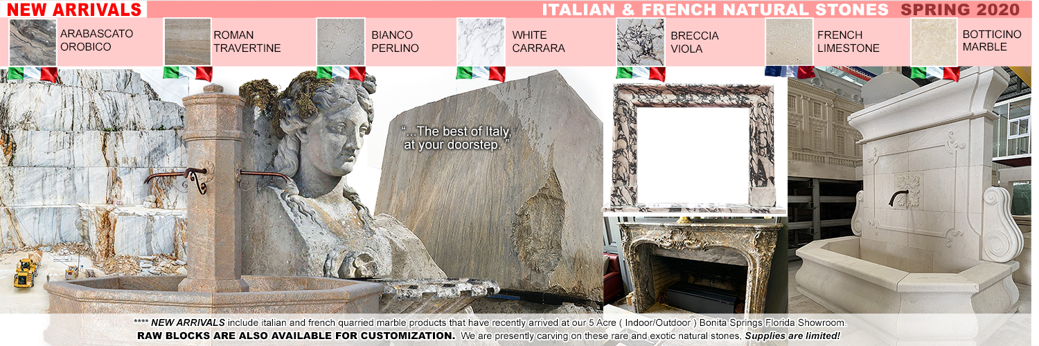 New Marble Stone Arrivals from Italy & France
