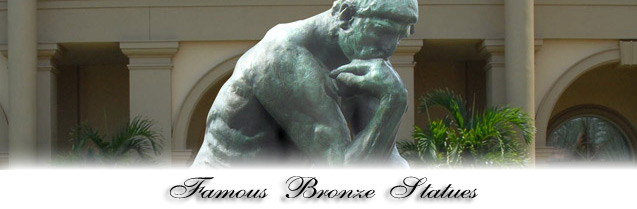 Famous Bronze Statuary by Famous Artists